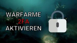 Warframe zwei Faktor-Authentifizierung (2FA) aktivieren