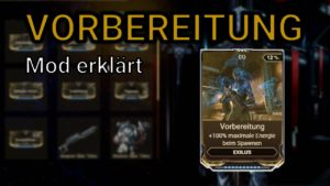 Vorbereitung Mod Warframe (Preparation)