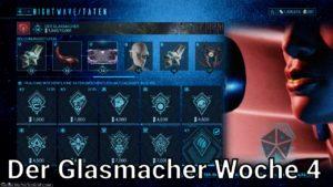 Warframe Nightwave Serie 3 - Der Glasmacher Woche 4