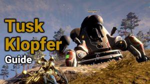 Warframe Tusk Klopfer-Thumper Guide